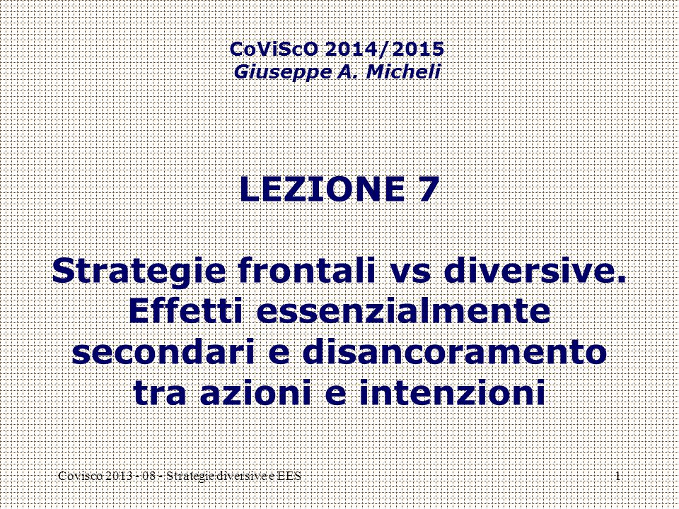 Covisco 2013 - 08 - Strategie diversive e EES1 LEZIONE 7 Strategie frontali vs diversive.