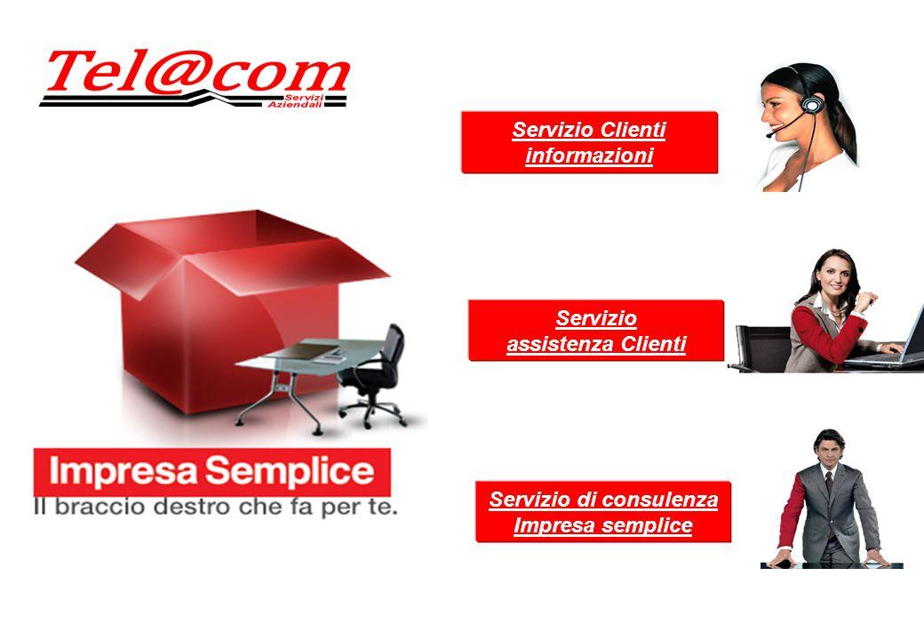 Servizio Clienti informazioni Servizio assistenza Clienti Servizio di consulenza Impresa semplice
