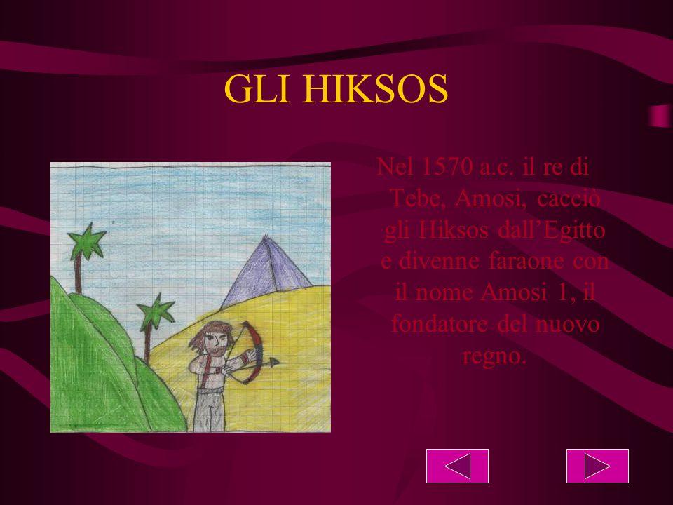 GLI HIKSOS Nel 1570 a.c.