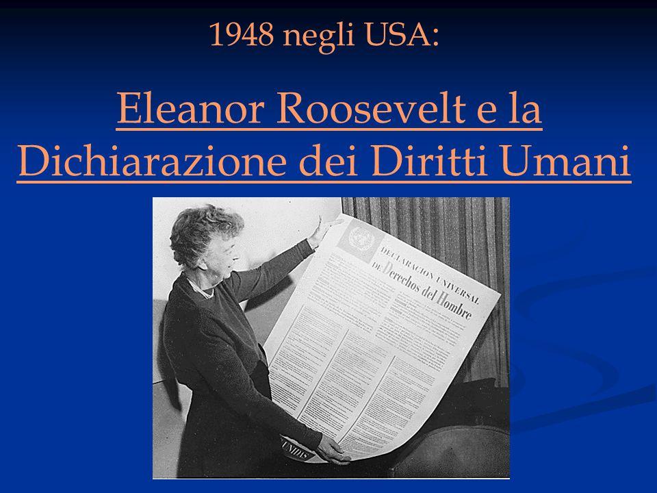 1948 negli USA : Eleanor Roosevelt e la Dichiarazione dei Diritti Umani