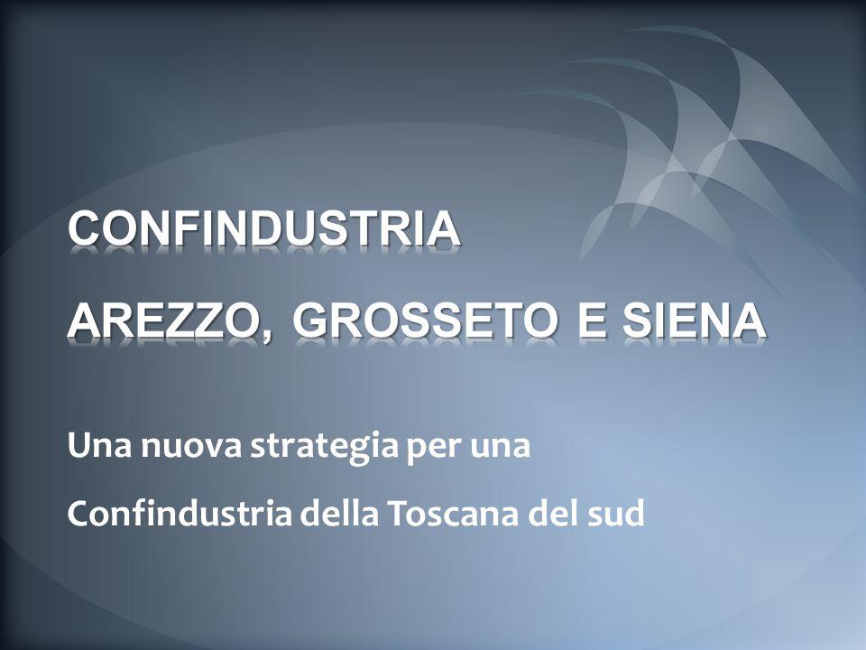 Una nuova strategia per una Confindustria della Toscana del sud