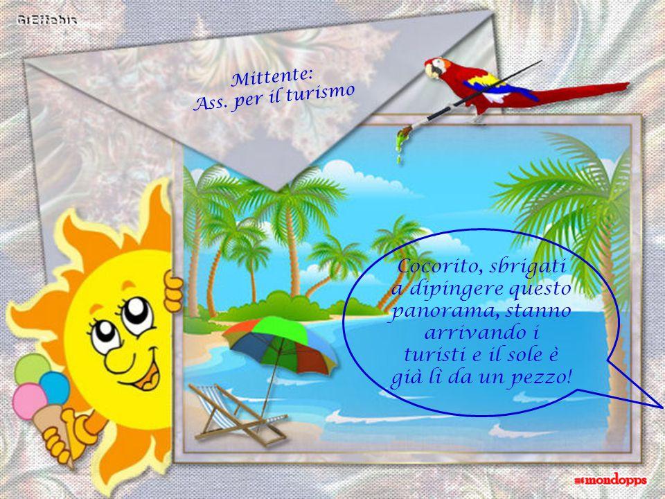 Cocorito, sbrigati a dipingere questo panorama, stanno arrivando i turisti e il sole è già lì da un pezzo.