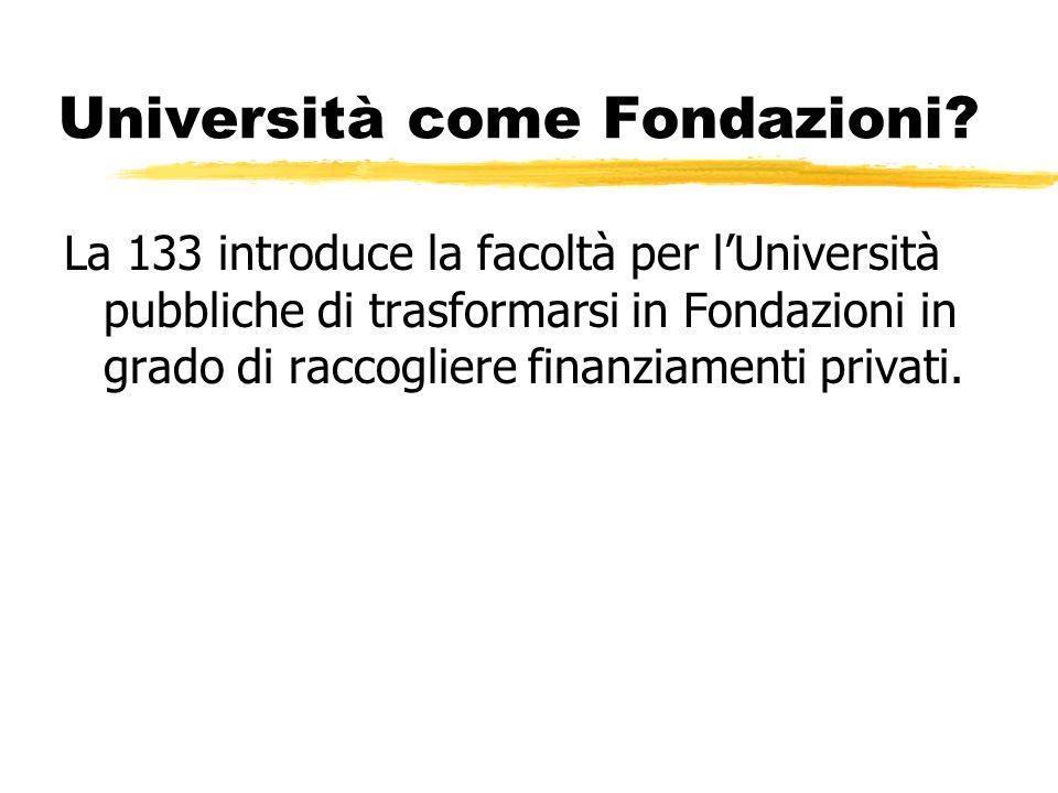 Università come Fondazioni.