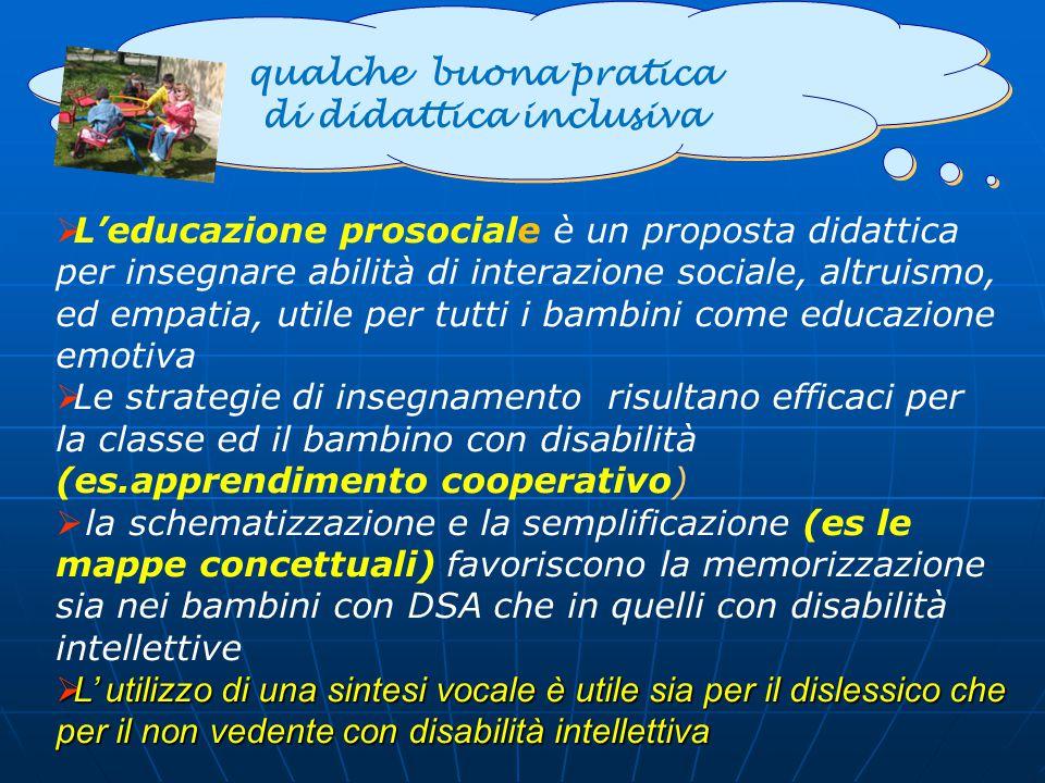 qualche buona pratica di didattica inclusiva qualche buona pratica di didattica inclusiva  L'educazione prosociale è un proposta didattica per insegn