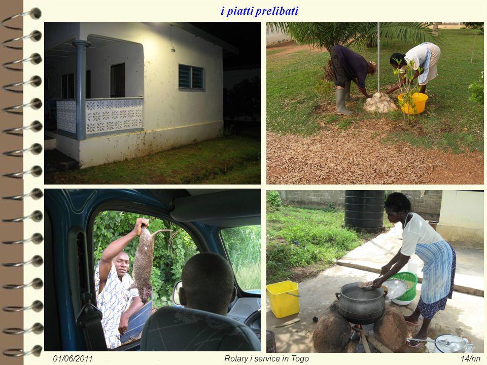 01/06/2011Rotary i service in Togo14/nn i piatti prelibati