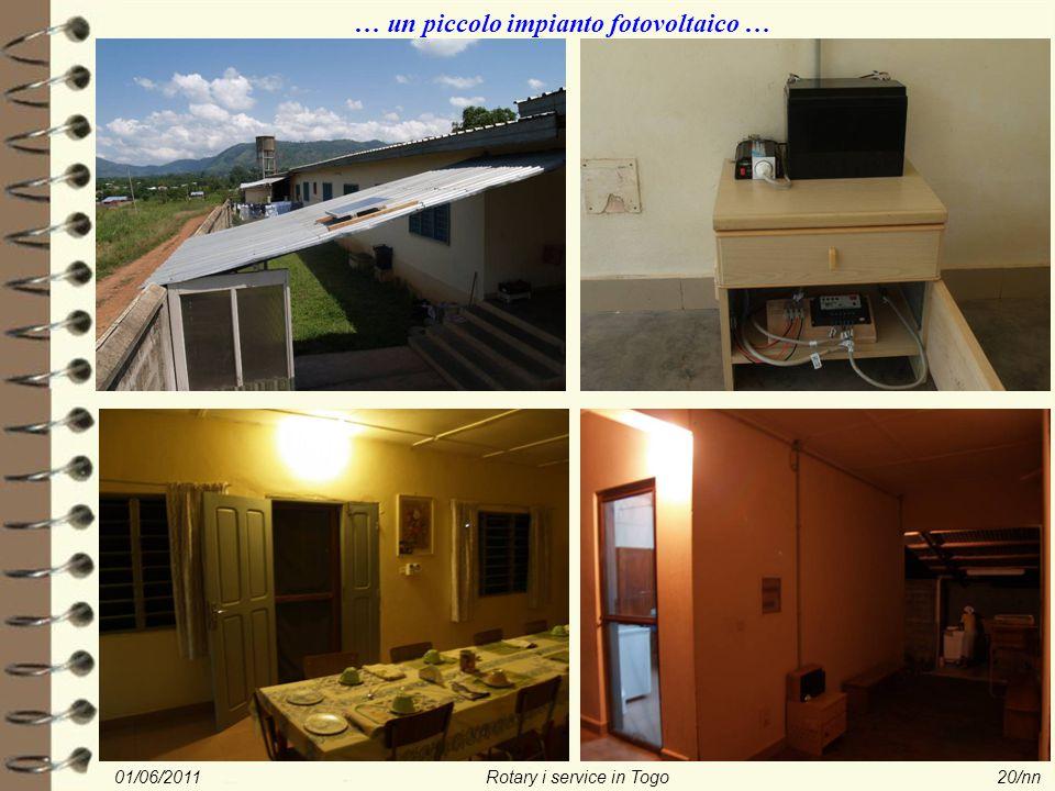 01/06/2011Rotary i service in Togo20/nn … un piccolo impianto fotovoltaico …