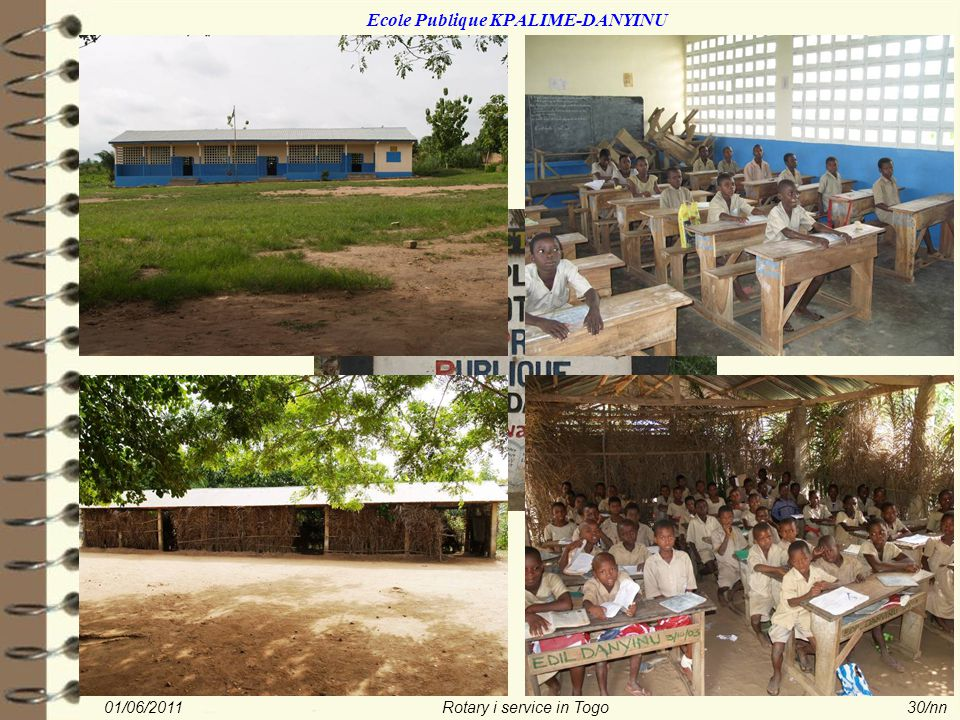 01/06/2011Rotary i service in Togo30/nn Ecole Publique KPALIME-DANYINU
