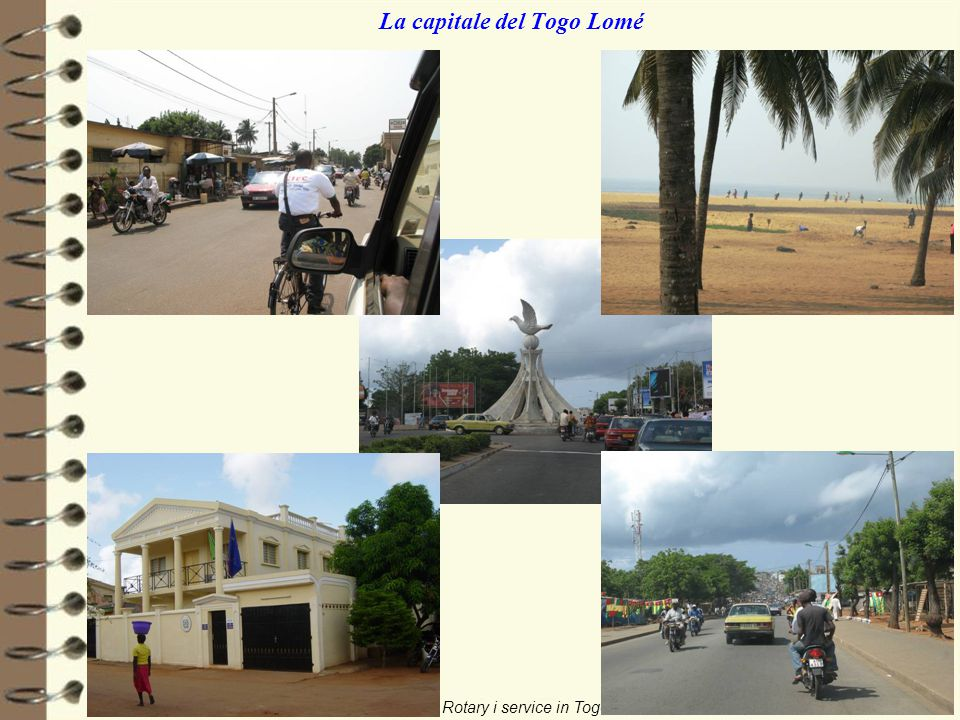 01/06/2011Rotary i service in Togo4/nn La capitale del Togo Lomé