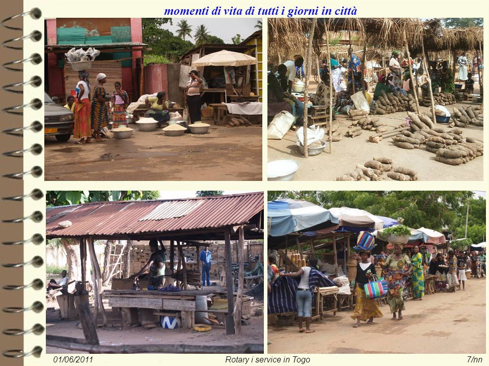01/06/2011Rotary i service in Togo8/nn incontri lungo la strada