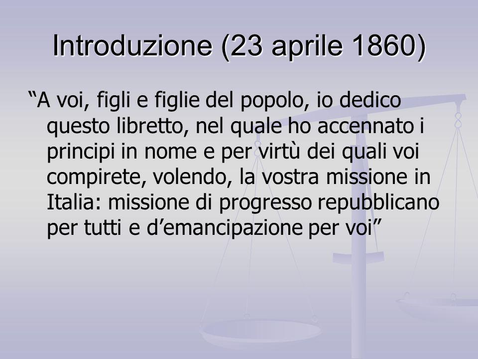 """Introduzione (23 aprile 1860) """"A voi, figli e figlie del popolo, io dedico questo libretto, nel quale ho accennato i principi in nome e per virtù dei"""