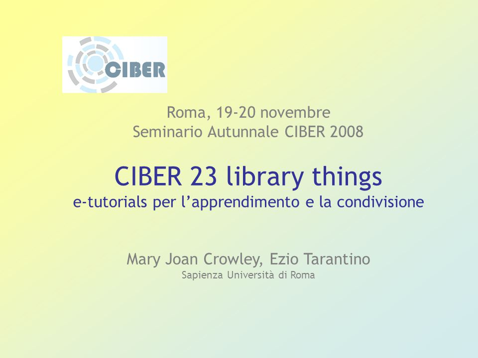 Web 2.0 and libraries, Roma 6 marzo Library 2.0 - An overview Ciber-23librarythings Biblioteca Disg 2.0