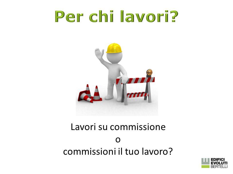 Lavori su commissione o commissioni il tuo lavoro?