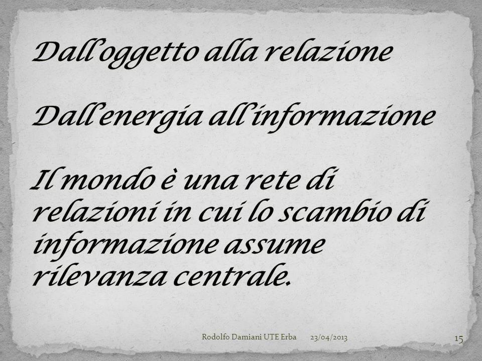 23/04/2013Rodolfo Damiani UTE Erba 15