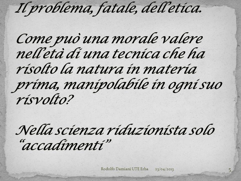 23/04/2013Rodolfo Damiani UTE Erba 16