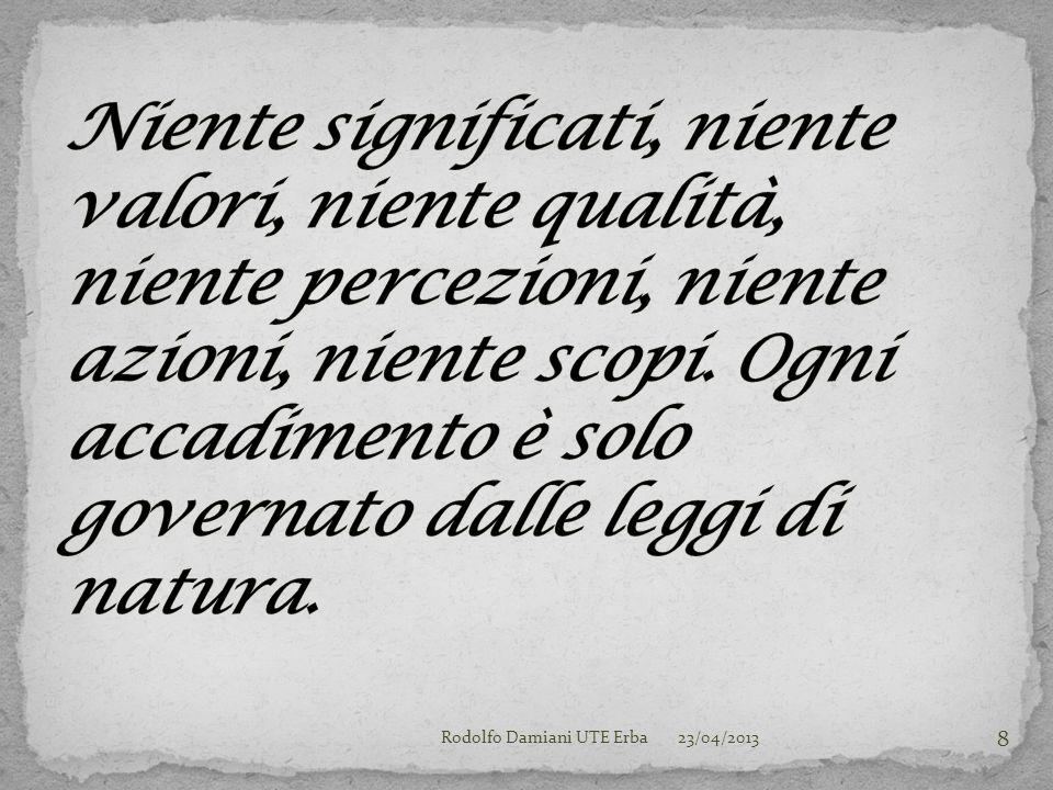 23/04/2013Rodolfo Damiani UTE Erba 19