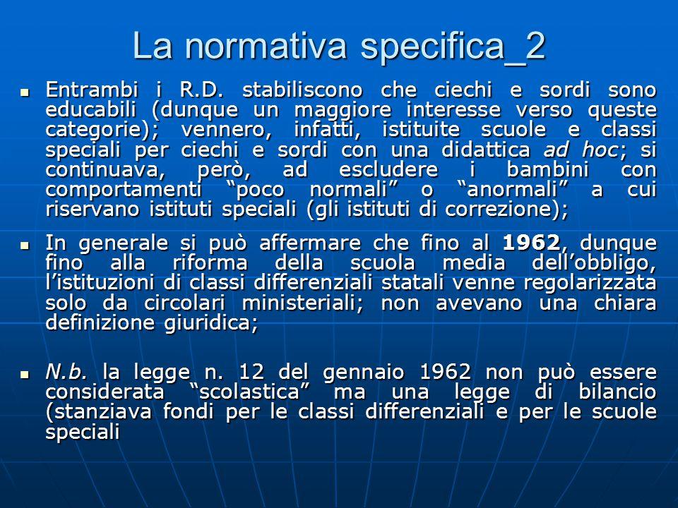 La normativa specifica_2 Entrambi i R.D.