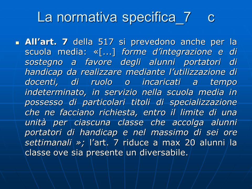 La normativa specifica_7 c All'art.