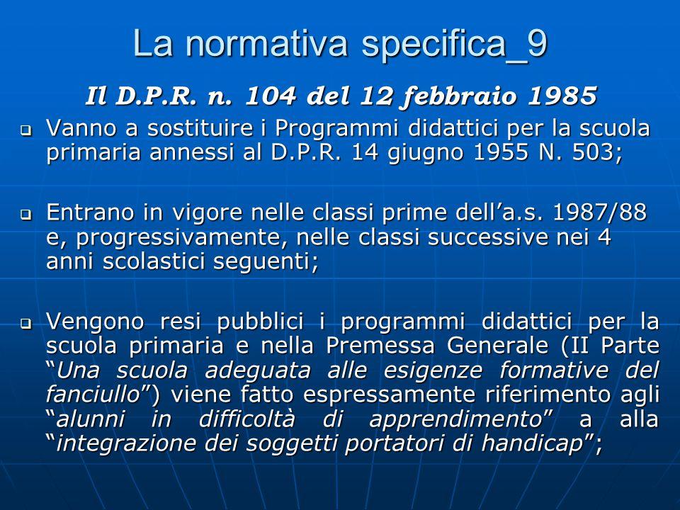 La normativa specifica_9 Il D.P.R.n.