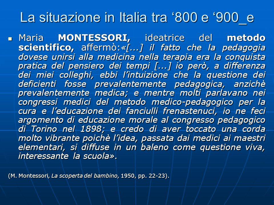 La situazione in Italia tra '800 e '900_f Luigi OLIVERO, fonda nel 1887 a Milano l'Ipocofocomio italiano che, dopo 4 anni, viene trasferito a Nervi, assumendo il nome di Paedagogium Italianum; nell'Istituto vengono accolti fanciulli deficienti, rachitici, afasici, balbuzienti; Luigi OLIVERO, fonda nel 1887 a Milano l'Ipocofocomio italiano che, dopo 4 anni, viene trasferito a Nervi, assumendo il nome di Paedagogium Italianum; nell'Istituto vengono accolti fanciulli deficienti, rachitici, afasici, balbuzienti; Ugo PIZZOLI fondatore di: Ugo PIZZOLI fondatore di: a.