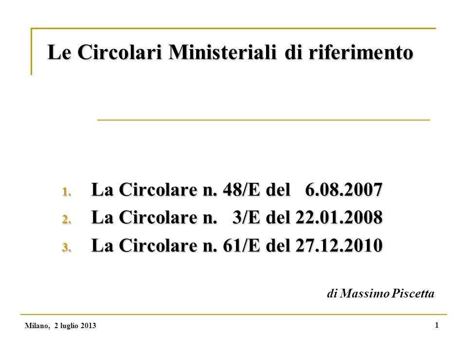 1 Le Circolari Ministeriali di riferimento 1. La Circolare n.