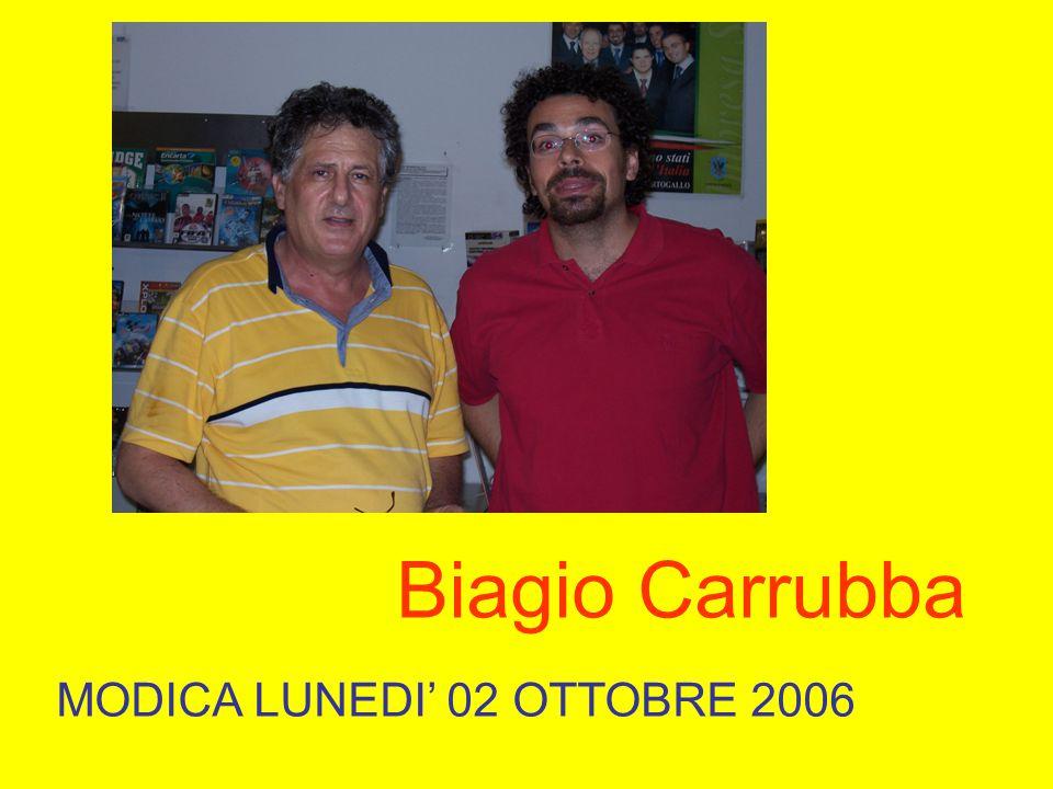 Biagio Carrubba MODICA LUNEDI' 02 OTTOBRE 2006