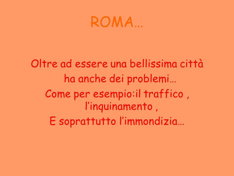Roma è molto inquinata…