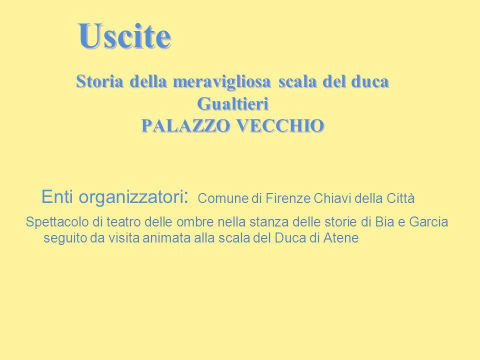 Enti organizzatori : Comune di Firenze Chiavi della Città Spettacolo di teatro delle ombre nella stanza delle storie di Bia e Garcia seguito da visita