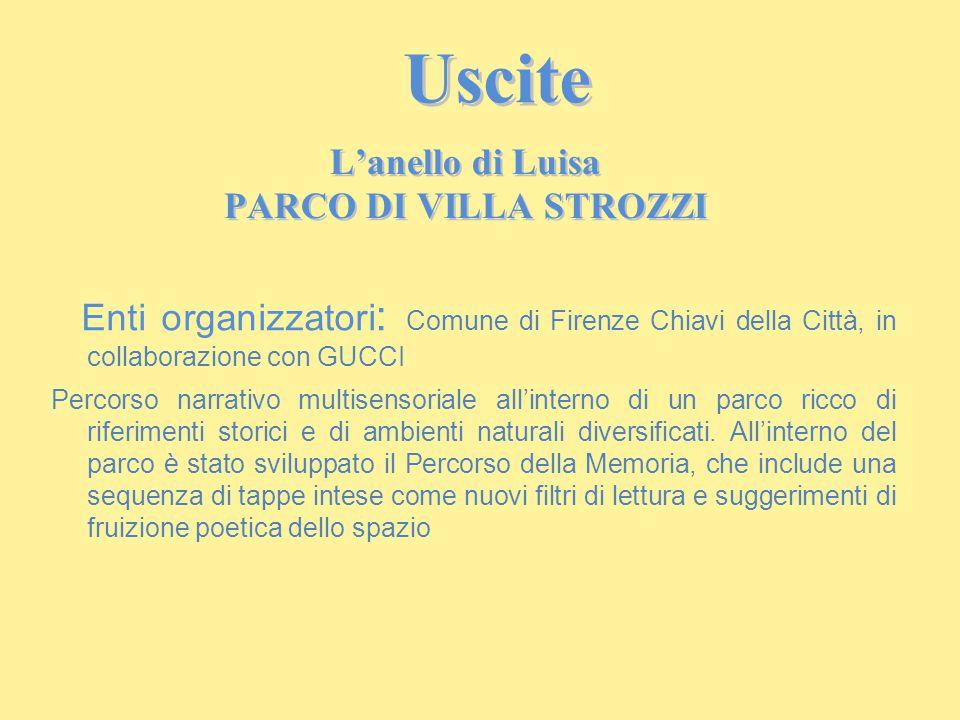 Enti organizzatori : Comune di Firenze Chiavi della Città, in collaborazione con GUCCI Percorso narrativo multisensoriale all'interno di un parco ricc