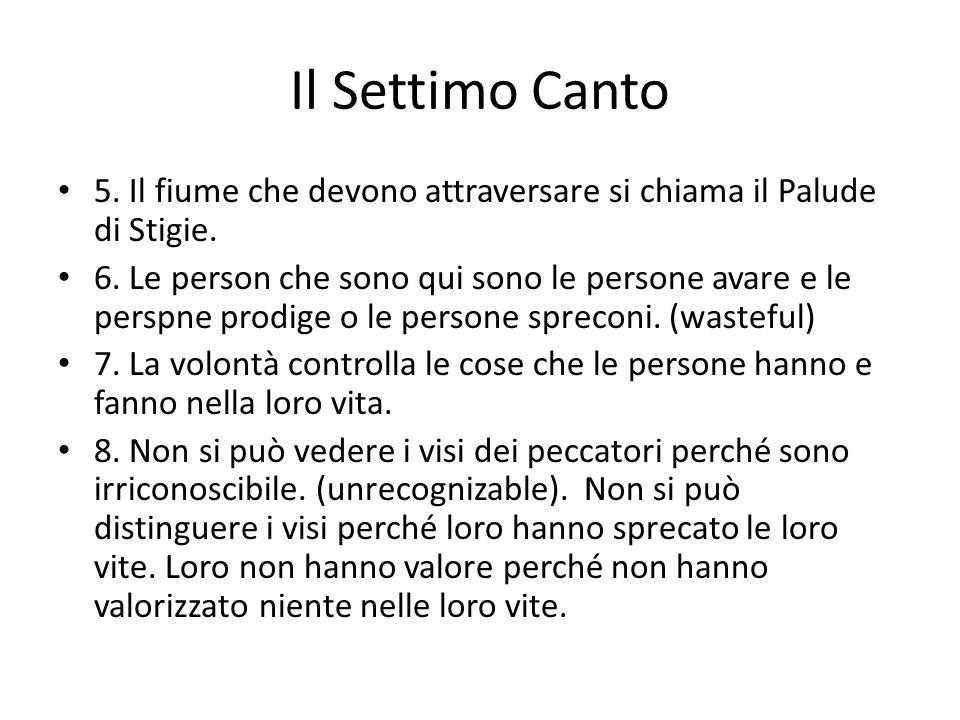Il Settimo Canto 5.Il fiume che devono attraversare si chiama il Palude di Stigie.