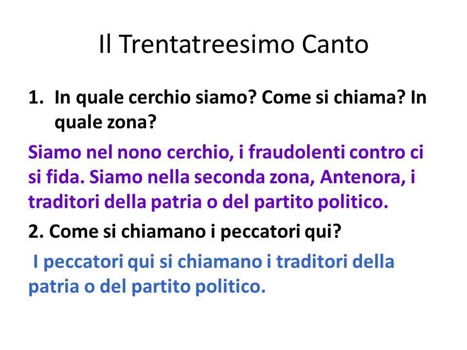 Il Trentatreesimo Canto 1.In quale cerchio siamo.Come si chiama.