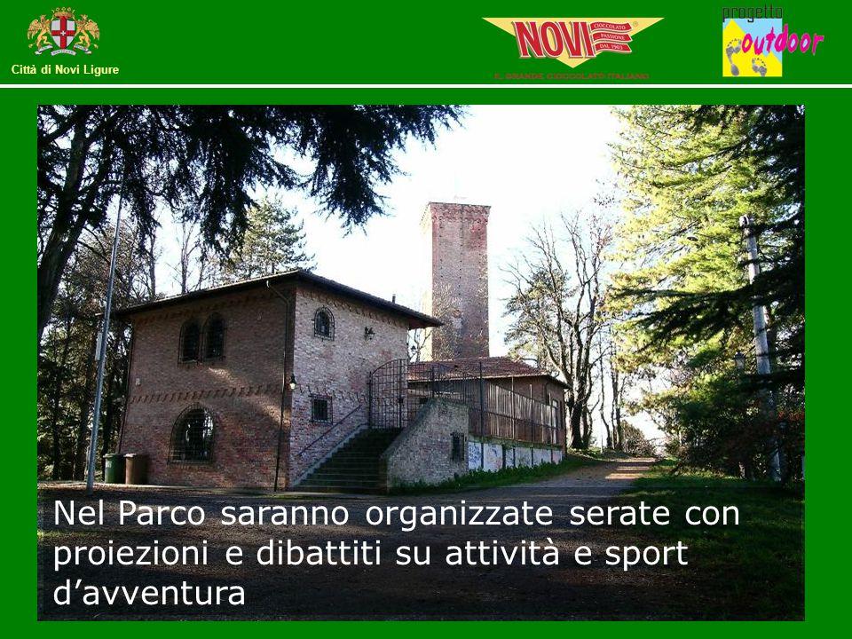 Città di Novi Ligure Nel Parco saranno organizzate serate con proiezioni e dibattiti su attività e sport d'avventura