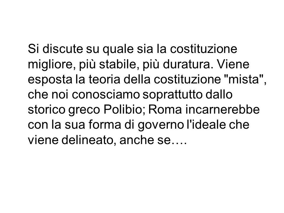 Due aspetti desidero mettere in evidenza: Come è giunto Cicerone alla composizione del De re publica ?