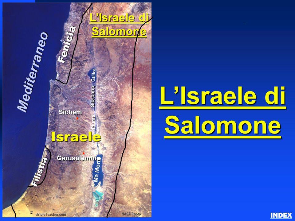 L'Israele di Salomone Fenicia Israele Gerusalemme Ma Morto Galilea Fiume Giordano © L'Israele di Salomone Sichem Mediterraneo Filistia Solomon's Israe