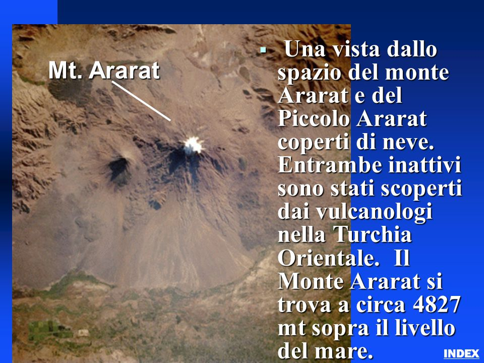  Una vista dallo spazio del monte Ararat e del Piccolo Ararat coperti di neve. Entrambe inattivi sono stati scoperti dai vulcanologi nella Turchia Or