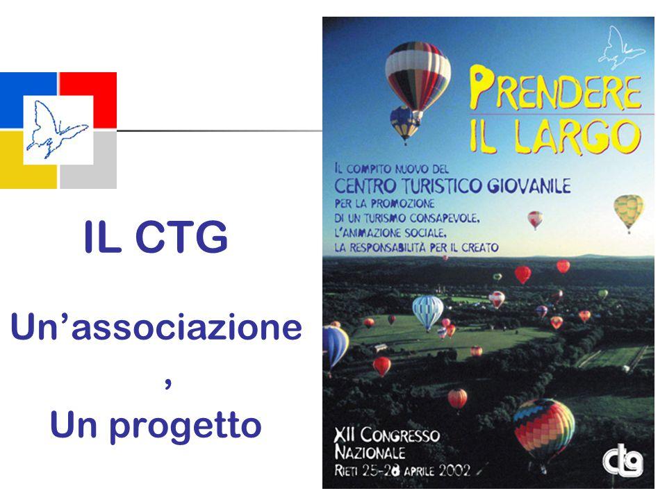 IL CTG Un'associazione, Un progetto