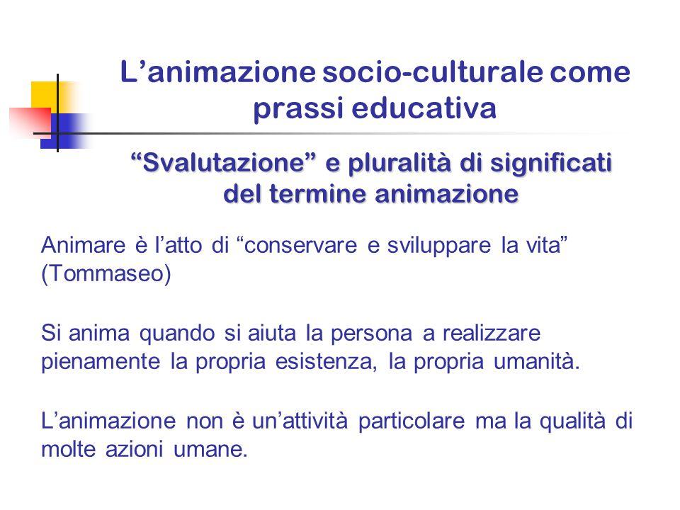 Gli strumenti ed i metodi individuati dal Ctg per raggiungere gli obiettivi prefissati l'animazione socio-culturale le attività di tempo libero e turi