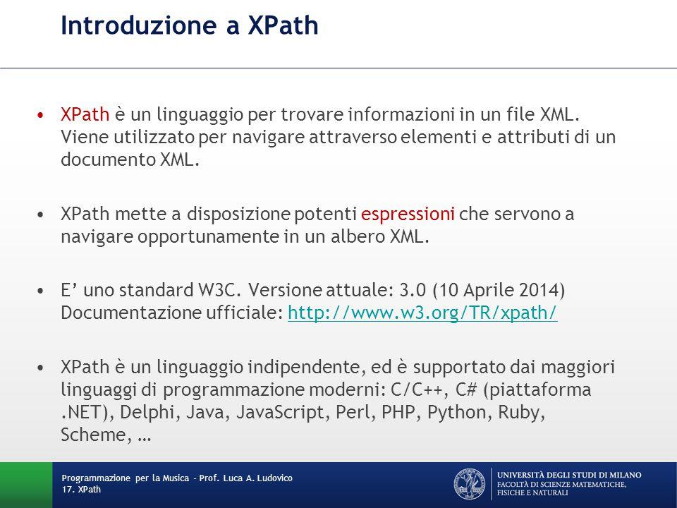 Introduzione a XPath XPath è un linguaggio per trovare informazioni in un file XML. Viene utilizzato per navigare attraverso elementi e attributi di u