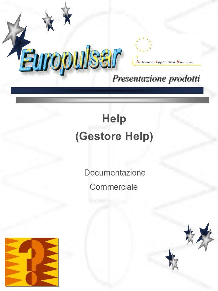 Help (Gestore Help) Documentazione Commerciale Presentazione prodotti