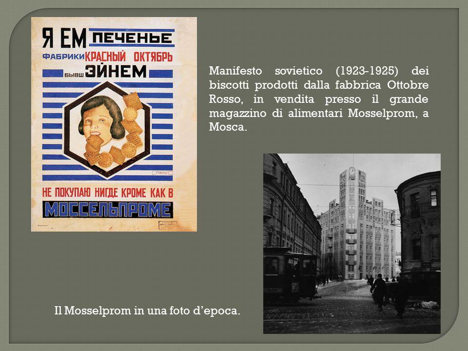 Manifesto sovietico (1923-1925) dei biscotti prodotti dalla fabbrica Ottobre Rosso, in vendita presso il grande magazzino di alimentari Mosselprom, a