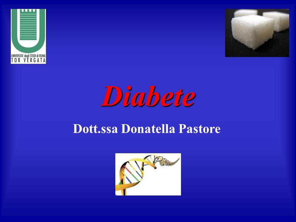 Diabete Dott.ssa Donatella Pastore