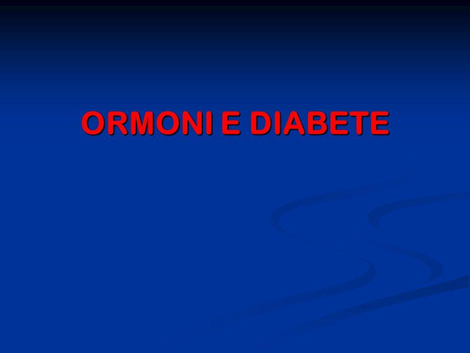 ORMONI E DIABETE ORMONI E DIABETE