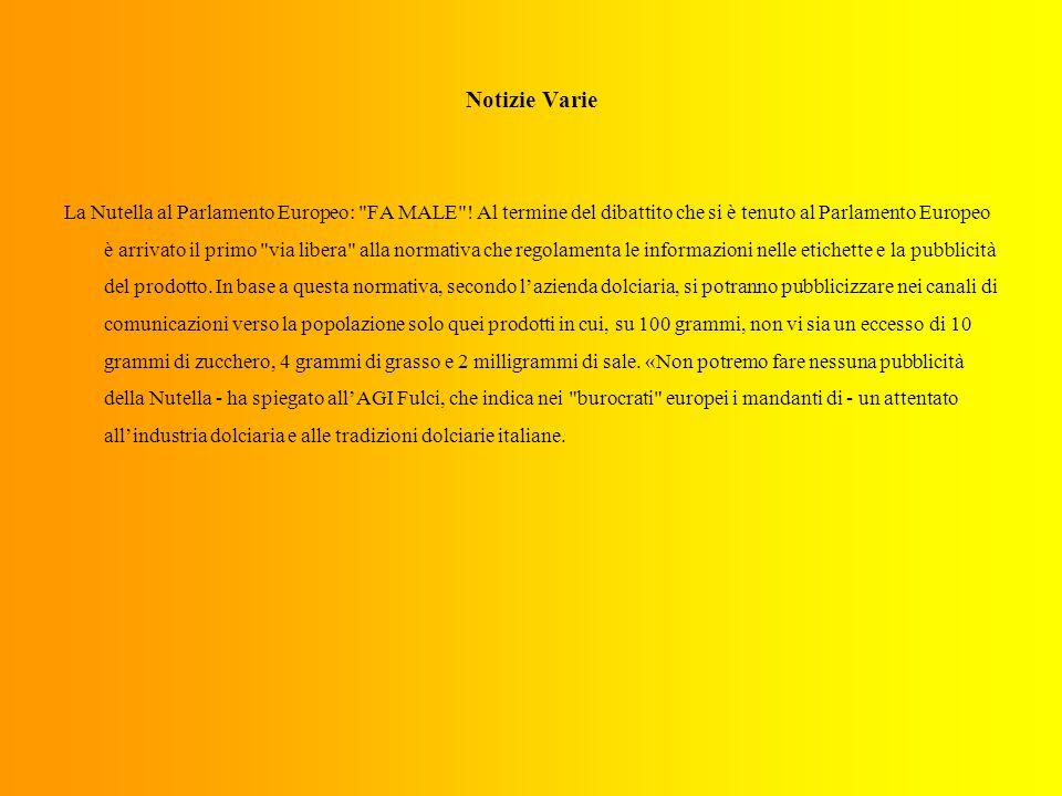 Notizie Varie La Nutella al Parlamento Europeo: FA MALE .