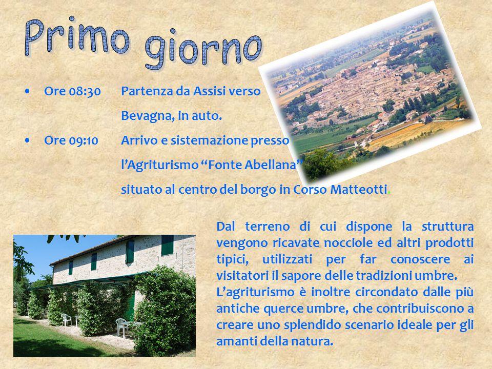 """Ore 08:30Partenza da Assisi verso Bevagna, in auto. Ore 09:10Arrivo e sistemazione presso l'Agriturismo """"Fonte Abellana"""" situato al centro del borgo i"""