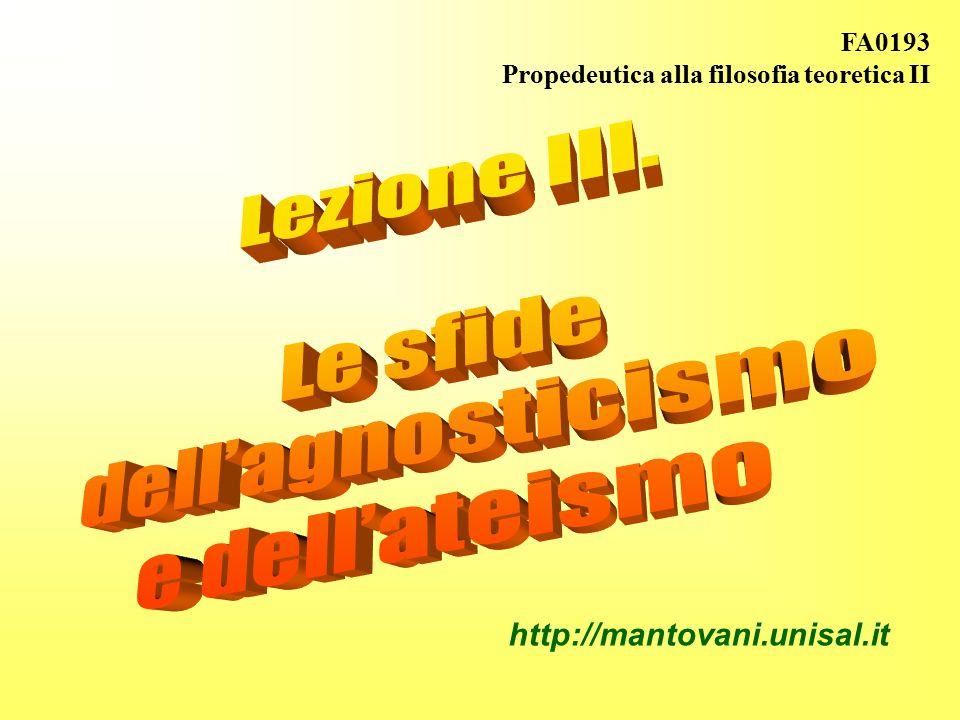 FA0193 Propedeutica alla filosofia teoretica II http://mantovani.unisal.it