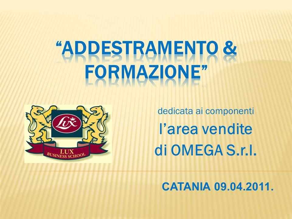 dedicata ai componenti l'area vendite di OMEGA S.r.l. CATANIA 09.04.2011.