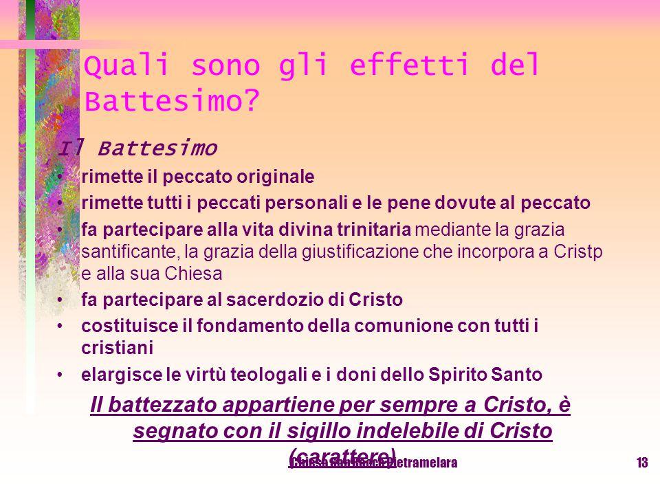 Chiesa San Rocco Pietramelara12 Si può essere salvati senza Battesimo.