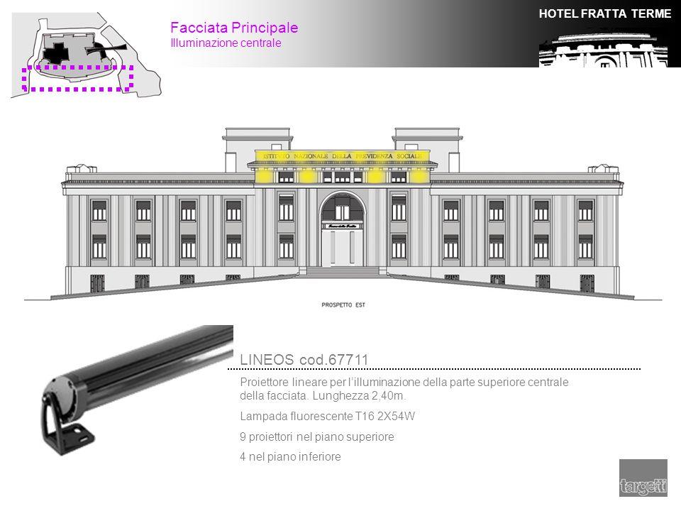 HOTEL FRATTA TERME Facciata Principale Illuminazione centrale LINEOS cod.67711 Proiettore lineare per l'illuminazione della parte superiore centrale d