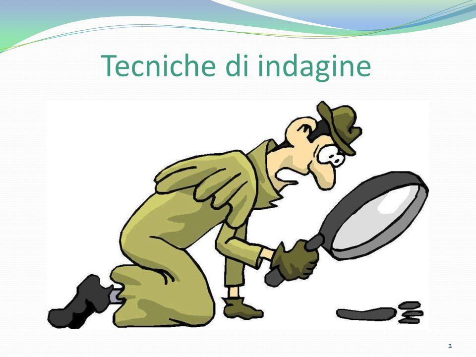 Tecniche di indagine 2