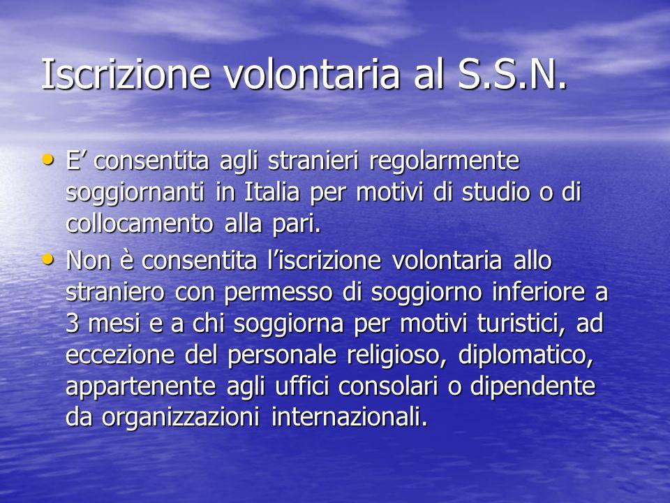 Iscrizione volontaria al S.S.N.