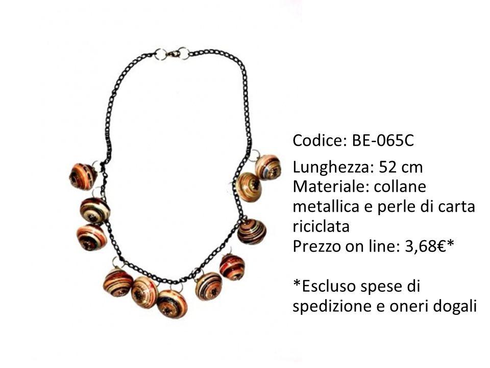 Codice: BE-065C Lunghezza: 52 cm Materiale: collane metallica e perle di carta riciclata Prezzo on line: 3,68€* *Escluso spese di spedizione e oneri dogali